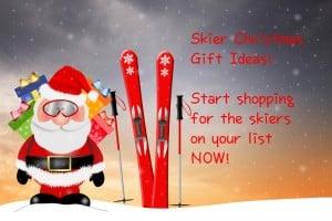 Skier Christmas Gift Ideas!