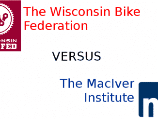Wisconsin Bike Federation versus the MacIver Institute