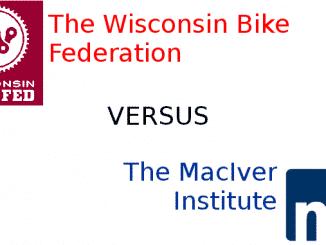 Wisconsin Bike Federation versus the MacIver Institute